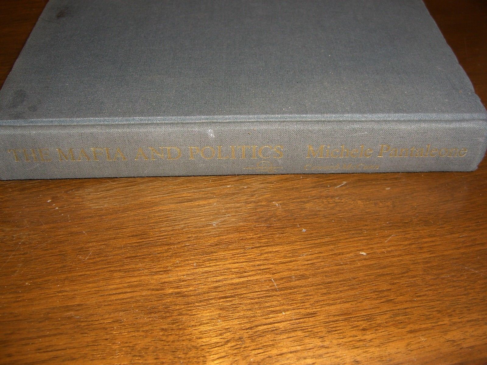 Primary image for The Mafia and Politics by Michele Pantaleone 1st Edition 1966