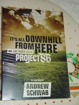 It's All Downhill from Here On The Road With Project 86 2004, Paperback - $14.50