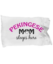Pekingese Mom and Dad Pillowcases (Mom) - $9.75