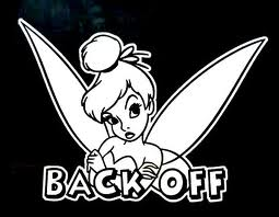 "Disney Tinkerbell "" Back Off! "" Car Truck Window Vinyl Decal Sticker"