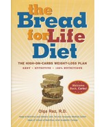 The Bread for Life Diet : The High-on-Carbs Weight-Loss Plan by Olga Raz... - $22.00