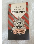 """Vintage Booklet """"How to Take Care of Your Pipe"""" Sir Walter Raleigh 1959 - $10.39"""