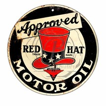 "Approved Red Hat Motor Oil Design (Reproduction) 12"" Circle Aluminum Sign - $16.09"