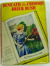 Kay Tracey Mystery no.8 Beneath the Crimson Brier Bush Frances K. Judd h... - $40.00
