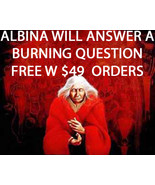WED FREE W $49 ORDERS ALBINA WILL ANSWER ONE BURNING QUESTION - $0.00