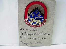"United State MILITARY Insignia Pin DUI 44th Support Battalion""Driving for Peace"" - $12.46"