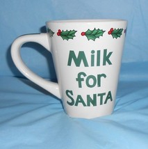 Christmas Milk for Santa Mug by Century 4.5 inch Tall x 3.75 inch Across... - $9.89