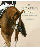 Sporting Horse: In Pursuit of Equine Excellence : Nicola Jane Swinney : ... - $29.65