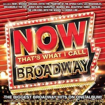 NOW: THAT'S WHAT I CALL BROADWAY CD - VARIOUS ARTISTS (2016) ex-library - $8.91