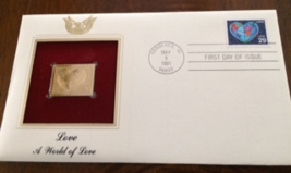 LOVE A world of Love First Day Gold Stamp Issue May. 9, 1991  - $5.75