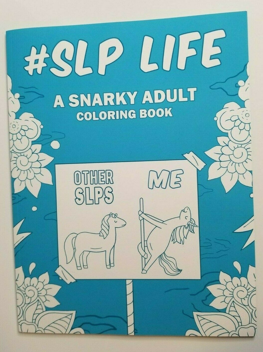 Primary image for #SLP Speech Language Pathologists Snarky Adult Coloring Book NEW