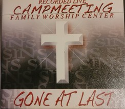 Gone At Last by Camp Meeting Family Worship Center Cd  image 1