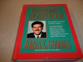 Everyones Money Book Everything You Need Goodman, Jordan - $2.96