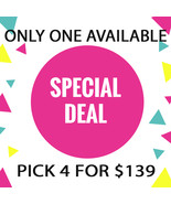 JUNE 14- 15 MON - TUES FLASH SALE! PICK ANY 4 FOR $139  BEST OFFERS DISCOUNT - $278.00