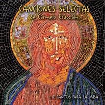Canciones Selectas de Carmelo Erdozáin by Carmelo Erdozáin