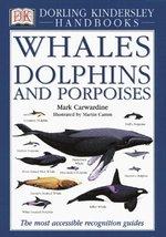 Whales Dolphins and Porpoises (DK Handbooks) Carwardine, Mark - $5.34