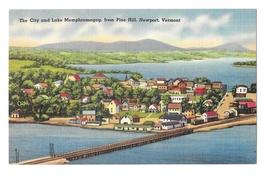 Memphremagog City Lake Aerial View from Pine Hill Newport VT Linen Postcard - $4.99