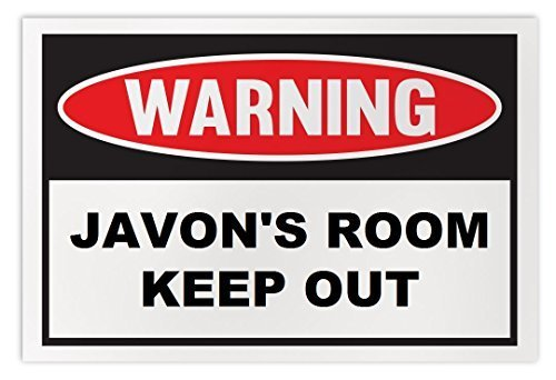 Personalized Novelty Warning Sign: Javon's Room Keep Out - Boys, Girls, Kids, Ch