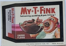 1974/ 6th S TOPPS WACKY sticker My T Fink Chubby Flavor Fatterning Pudding  - $1.95