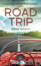 Road Trip: A Personal Journey Through Life's Detours and Pit Stops [Pape... - $29.65
