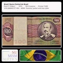 BRAZILIAN BANK NOTE 100 CRUZEIROS WC P-195Aa.2 - $28.00