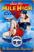 Mile High Club  Pin-Up  Metal Sign - $29.95