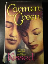 Kissed by Carmen Green paperback - $1.00