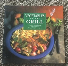 Vegetables on the Grill : A Menu Cookbook by Kel McCune (1992, Paperback) - $6.88