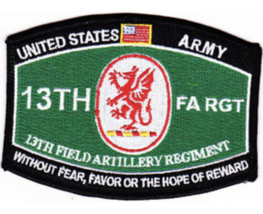 Army 13TH Field Artillery Without Fear Favor Hope Of Reward Embroidered Patch - $17.09