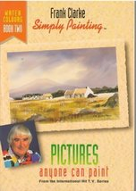 Simply Painting Watercolours Book 2: Pictures Anyone Can Paint With Wate... - $98.94