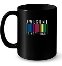 Awesome Since 1968 Ceramic Mug Rainbow 50th Birthday Barcode - $13.99+