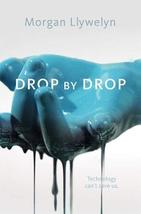 Drop by Drop: Step by Step, Book One (Step by Step (1)) [Paperback] Llyw... - $10.53