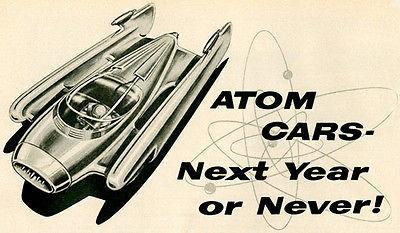 "Primary image for 1956 Atom Cars ""Next Year Or Never!"" - Promotional Advertising Poster"