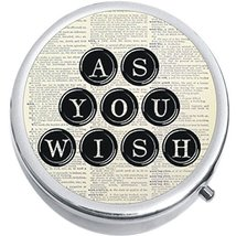 As You Wish Typewriter Quote Medicine Vitamin Compact Pill Box - $9.78