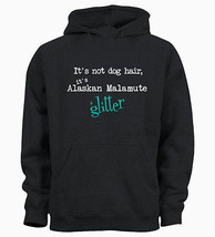 It's Not Dog Hair It's Alaskan Malamute Glitter Funny K9 Kids Hoody Hood... - $19.29