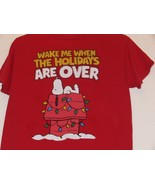 x Snoopy Wake Me Up When The Holidays Are Over Christmas T-shirt Peanuts... - $9.99