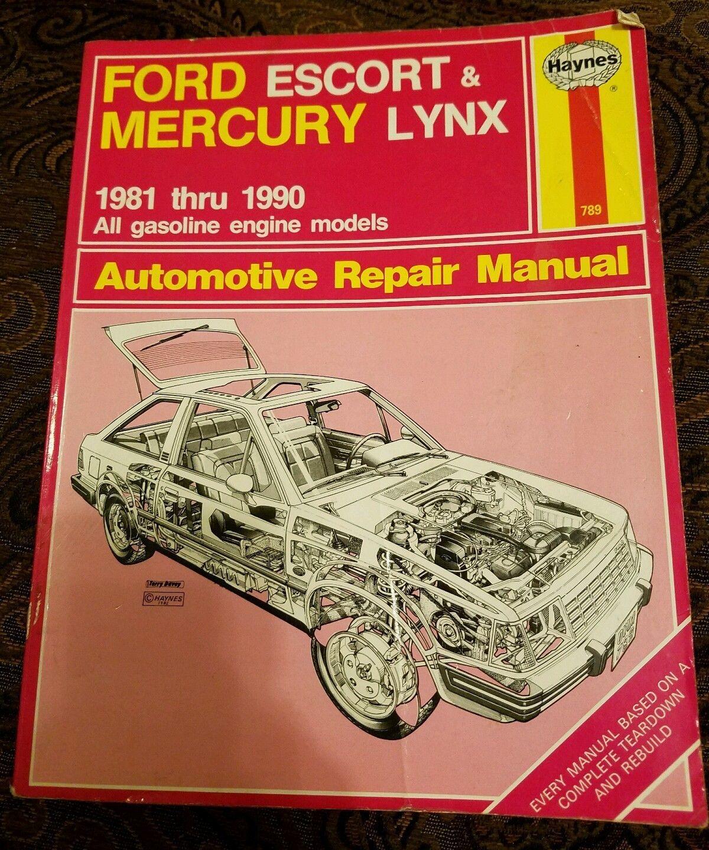 Ford Escort Mercury Lynx Automotive Repair Manual 1981-1990 Gasoline Haynes