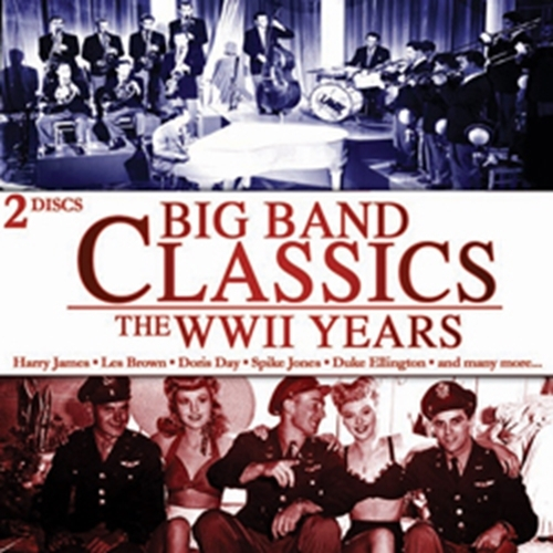 Big band classics   the wwii years