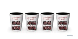 I'm a Priest shot glass- Not a Miracle Worker -Priest Gifts (4) - $24.45