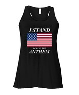 I Stand During The Anthem Sports Flowy Racerback Tank - $26.95+