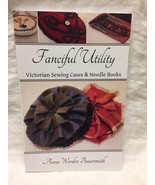 Fanciful Utility : Victorian Needle Books and Sewing Cases  - $29.70