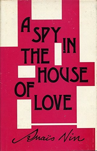 A Spy in the House of Love [Hardcover]