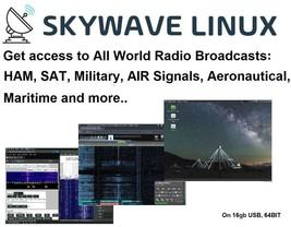 SKY-WAVE LINUX - Access World Radio: Ham, Sat, Military, AIR Signals, Maritime.. - $15.69