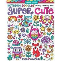 Notebook Doodles Super Cute: Coloring & Activity Book (Design Originals)... - $20.95