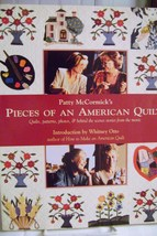 Patty McCormick's Pieces Of An American Quilt Patterns, Quilts, Photos P... - $10.00