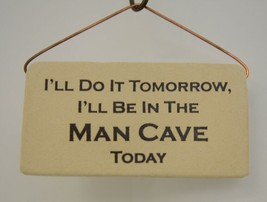 Mountaine Meadows Pottery 6150R Man Cave Plaque Handmade In USA - $14.59