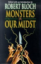 MONSTERS IN OUR MIDST - Signed By Bloch - $98.00