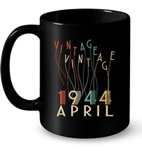 Vintage Legends Born In APRIL 1944 Aged 74 Years Old Awesome - $13.99+