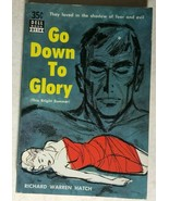 GO DOWN TO GLORY by Richard Warren Hatch (D114) Dell mystery pb - $10.88
