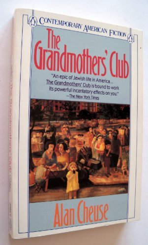 Primary image for The Grandmothers' Club (Contemporary American Fiction) Cheuse, Alan